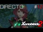 Video: Xenoblade Chronicles 2 - Directo #12 Español - Guia 100% - Zonas Secretas - Nintendo Switch