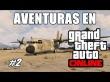 Aventuras en GTA Online #2 // Inmortales con Vuelo Suave