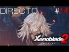 Video: Xenoblade Chronicles 2 - Directo #14 Español - Explorando 100% - Historia de Jin - Nintendo Switch