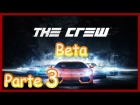 V�deo: The Crew Closed Beta PC Gameplay Part. 3 1080p