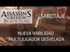 V�deo Assassin's Creed 4: Assassin's Creed 4 Black Flag Multijugador || Gameplay - Nueva habilidad revelada: Sabotaje