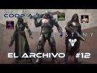 V�deo Destiny Destiny - Walkthrough #12 - El archivo - Coop - Dif�cil - Espa�ol- Gu�a 100%