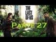 The Last Of Us - Parte 27 - Espa�ol
