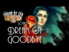 V�deo: BIOSHOCK SONG - Dream Of Goodbye (Burial At Sea)