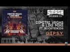 V�deo: Dimitri Vegas & Like Mike ft Boostedkids - G.I.P.S.Y - OUT NOW