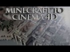 V�deo Minecraft: Minecraft to Cinema4D - Tutorial