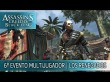 Sexto evento multijugador de AC4 Black Flag - Los renegados