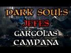 Dark Souls - Jefes - Gargolas Campana