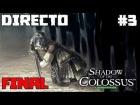Video: Shadow of The Colossus - Directo 3# Difícil - Español - Final del Juego - Ending - Ps4 Pro 60Fps
