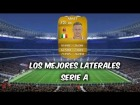 Fifa 14 Ultimate Team | Serie A : Los Mejores Laterales