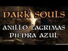 Dark Souls - Anillo Lagrimas Piedra Azul