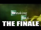 V�deo: Wrecking Bad: The Finale