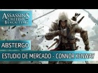 V�deo Assassin's Creed 4: Assassin's Creed 4 Black Flag - Estudio de mercado de Connor Kenway