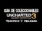 Uncharted 3: La Traici�n de Drake - Gu�a de Coleccionables (Tesoros y Reliquia)