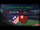 Video: El debut en PES 2017 (Demo)   Atl�tico de Madrid - Flamengo