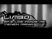 V�deo Limbo - Limbo - Walktrough/Guia - Ep.2 Los Indios me tienen mania HD