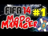 "V�deo FIFA 14 - FIFA 14 | Modo Carrera | Capitulo 1 #T1. \""EMPEZAMOS LA PRETEMPORADA\"""