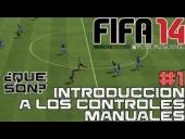 V�deo FIFA 14 - FIFA 14 || Introducci�n a los controles manuales || Parte 1: �Qu� son? por Heikki360ES