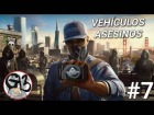 "Video: WATCH DOGS 2 ""Vehículos asesinos"" #7"