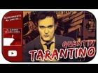 Video: Acercamiento al cine de... QUENTIN TARANTINO