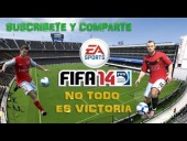 Video FIFA 14 - NO TODO ES VICTORIA :'( | FIFA 14 | NEON