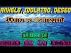 Video: Anhelo, Idólatro, Deseo ¿Como se distinguen? | BLOG DE LA VIDA | DIRECTO #012