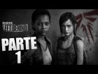 Video: •DIRECTO• | THE LAST OF US: LEFT BEHIND | PARTE 1