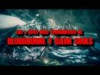 V�deo: Los 7 Jefes m�s Aterradores de Bloodborne y Dark Souls