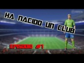 Video FIFA 14 - Ha nacido Un Club #1 (FALCO FC) - FIFA 14