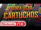 V�deo: Nintendo NX podr�a usar CARTUCHOS