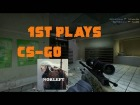 V�deo: 1st Plays CS-GO / Norleft / Espa�ol