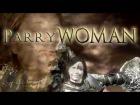V�deo: ParryWOMAN   ||| Dark Souls 3 |||