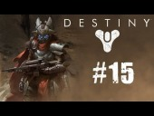 Video Destiny - Destiny | Let's Play 2.0 Cap�tulo 15 | Expulsemos a los Vex y Cabal