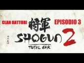 Video Shogun 2: Total War - Total War: Shogun 2 | Clan Hattori - Episodio 3- HD Rebeliones y Asedios