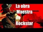 Video: Red dead Redemption La obra maestra de Rockstar